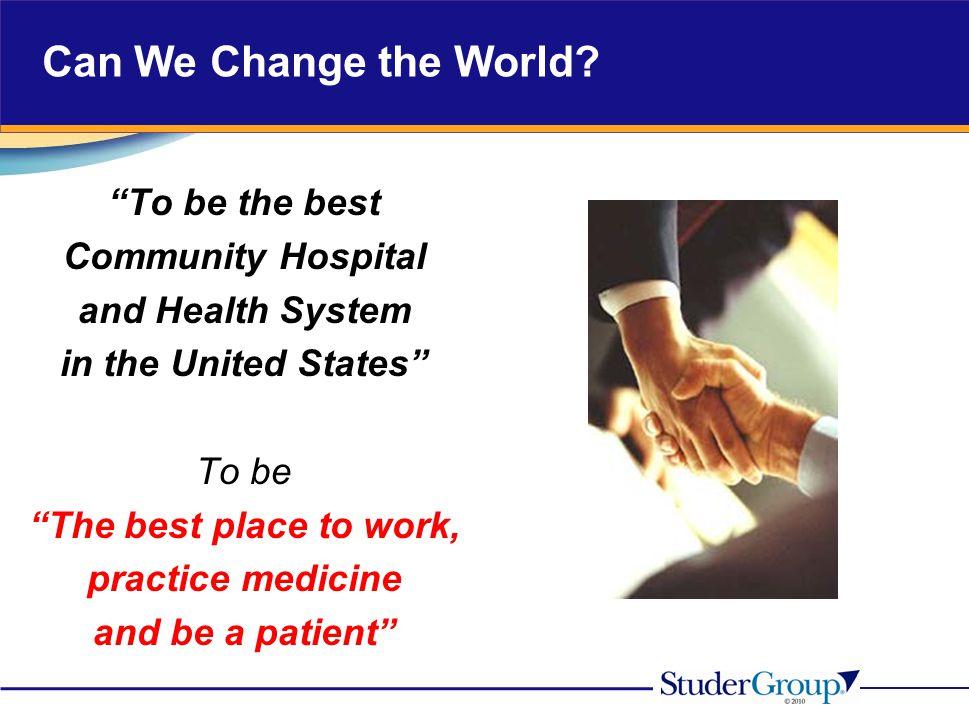 Can We Change the World To be the best Community Hospital