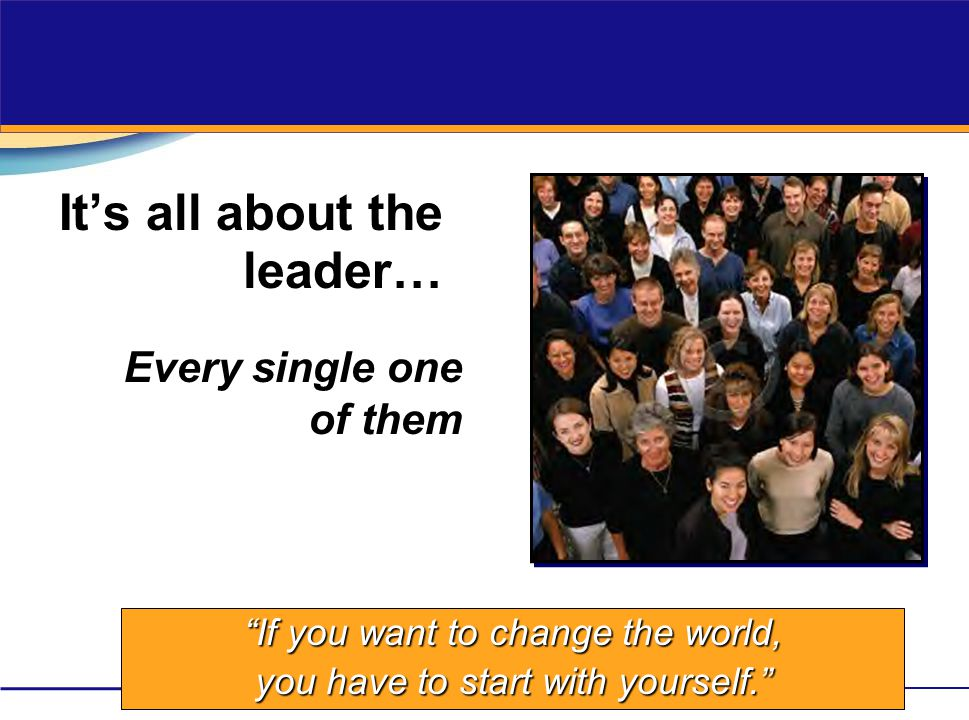 It's all about the leader…