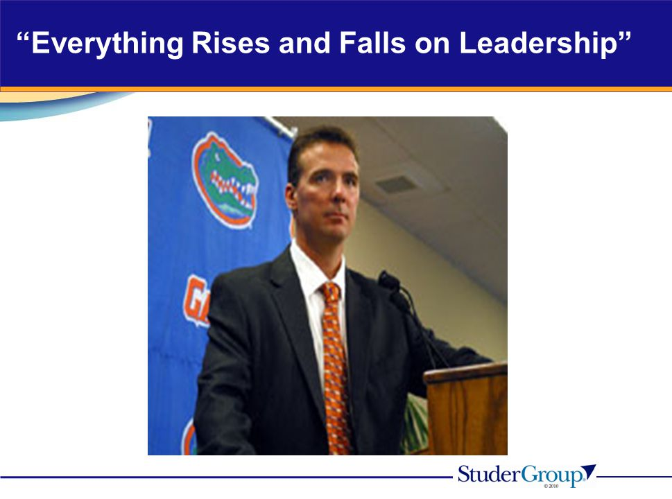 Everything Rises and Falls on Leadership