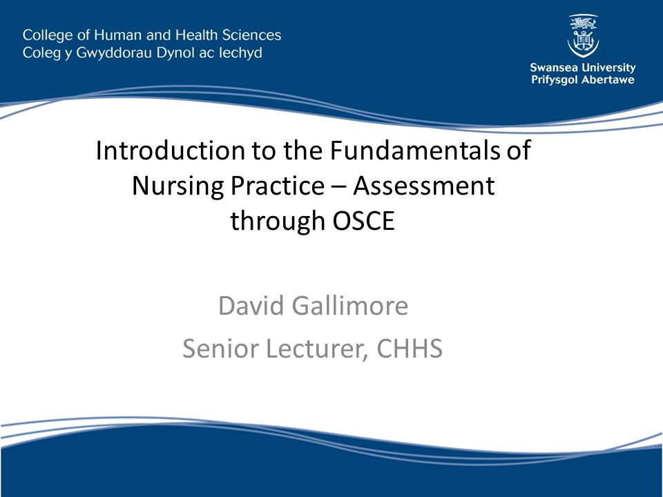 Introduction to the Fundamentals of Nursing Practice – Assessment through OSCE