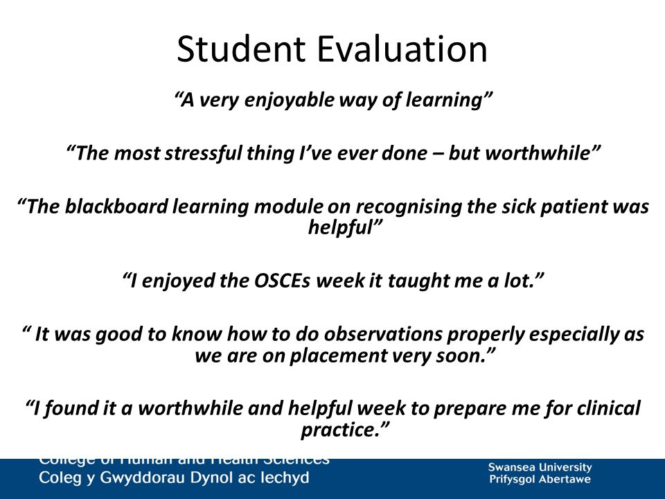 Student Evaluation A very enjoyable way of learning
