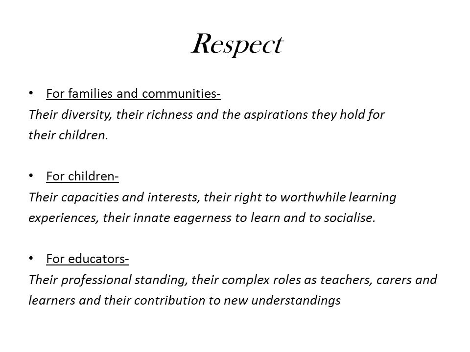 Respect For families and communities-
