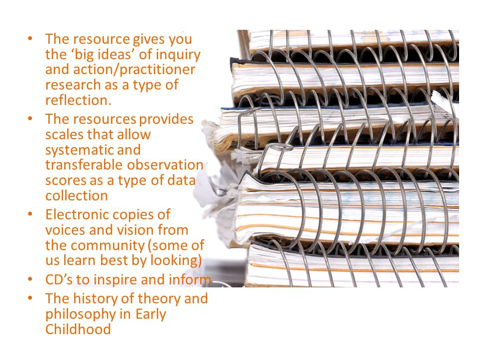 The resource gives you the 'big ideas' of inquiry and action/practitioner research as a type of reflection.