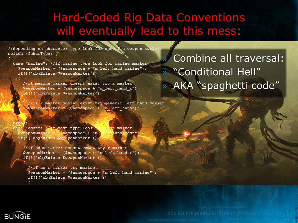 Hard-Coded Rig Data Conventions will eventually lead to this mess:
