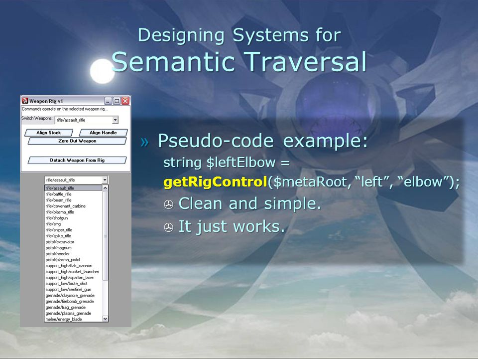 Designing Systems for Semantic Traversal