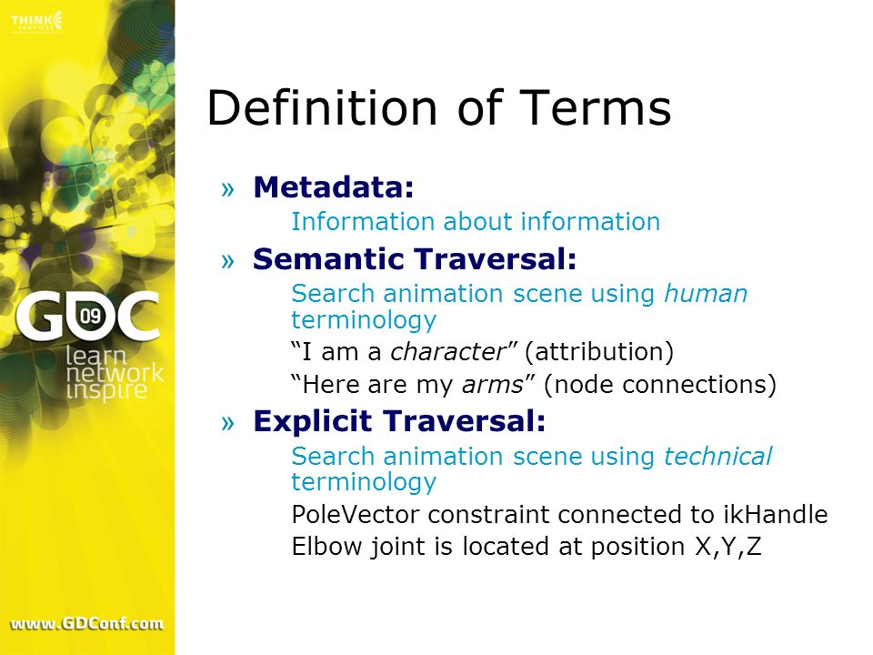 Definition of Terms Metadata: Semantic Traversal: Explicit Traversal: