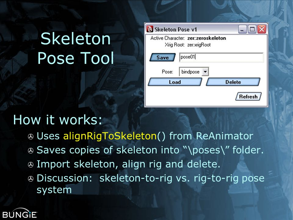 Skeleton Pose Tool How it works: