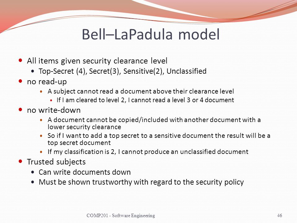 Bell–LaPadula model All items given security clearance level