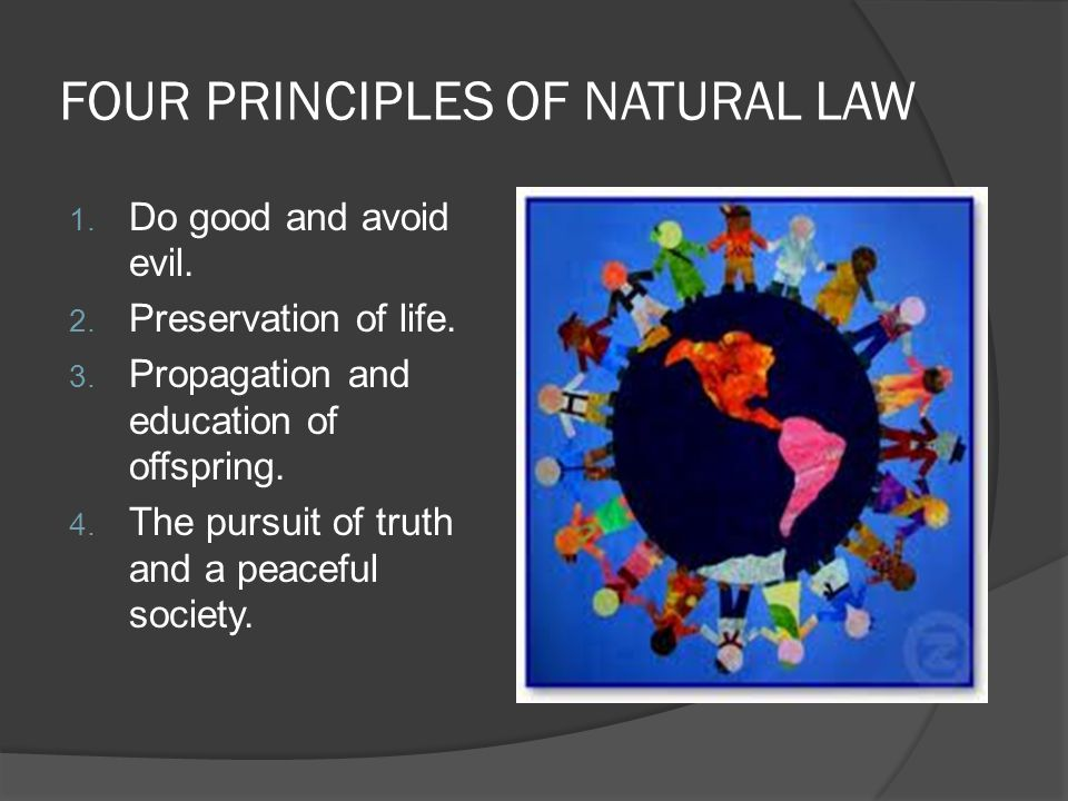FOUR PRINCIPLES OF NATURAL LAW