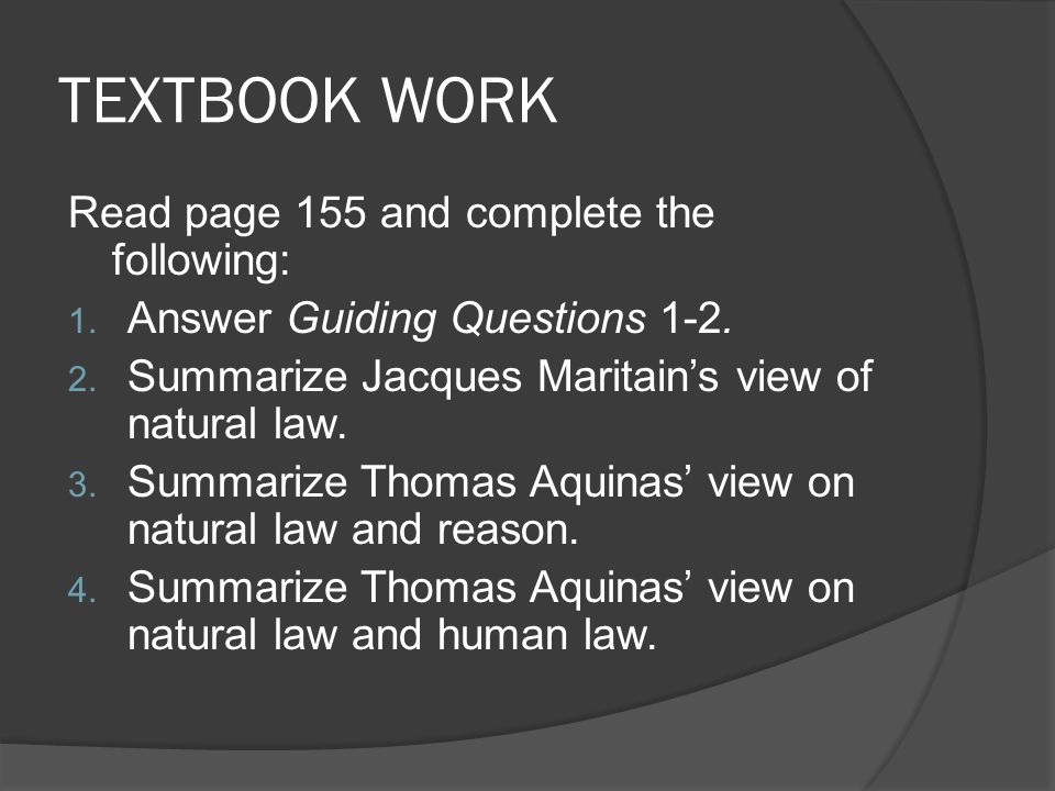 TEXTBOOK WORK Read page 155 and complete the following: