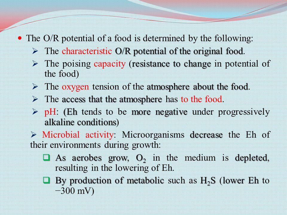 The O/R potential of a food is determined by the following: