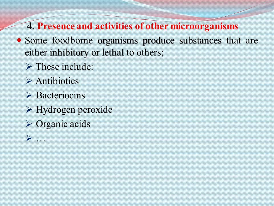 4. Presence and activities of other microorganisms