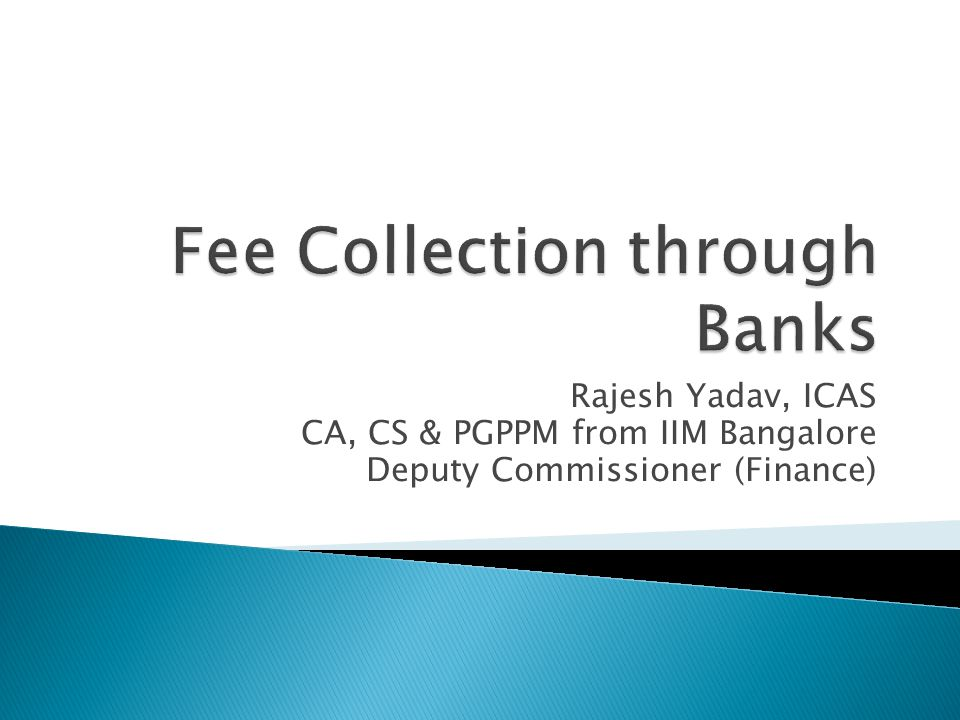 Fee Collection through Banks