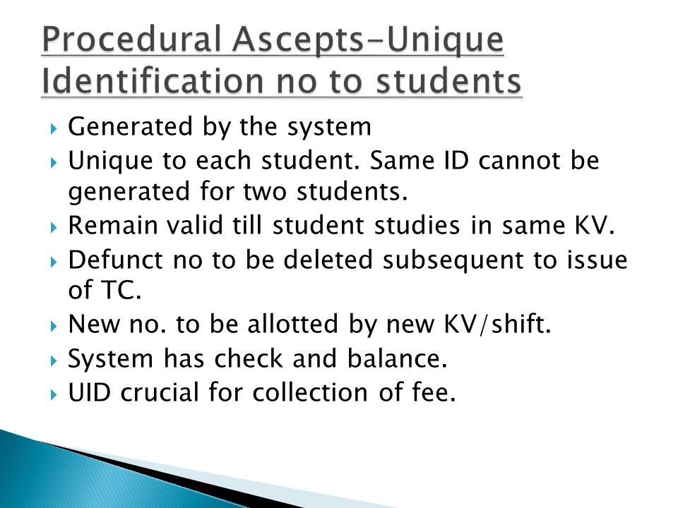 Procedural Ascepts-Unique Identification no to students