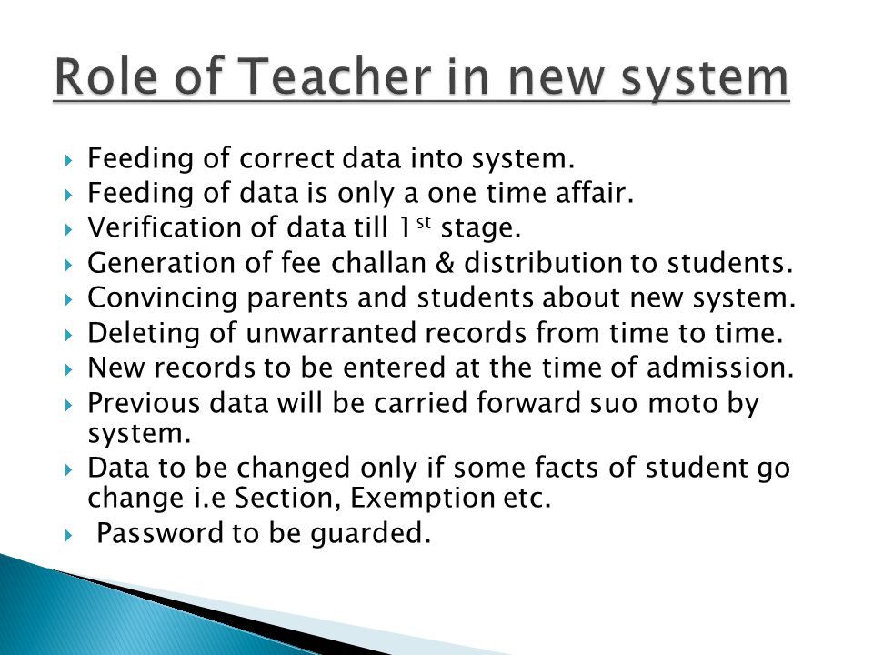 Role of Teacher in new system