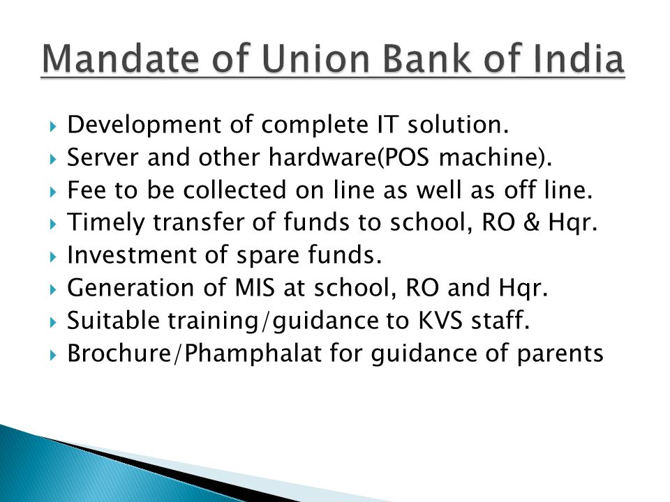 Mandate of Union Bank of India