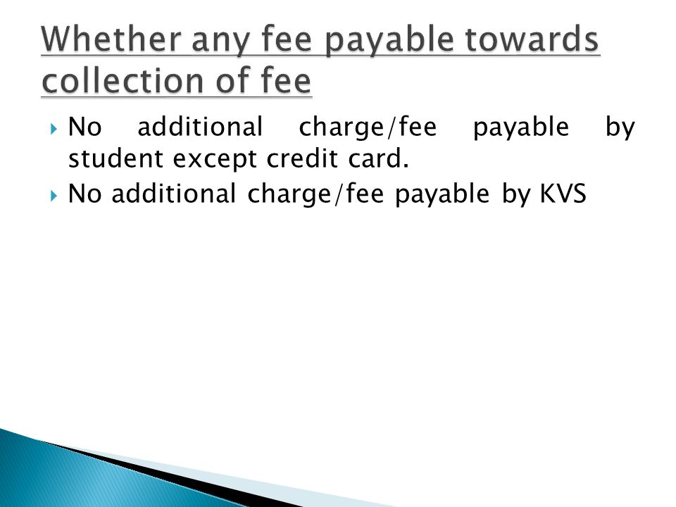 Whether any fee payable towards collection of fee