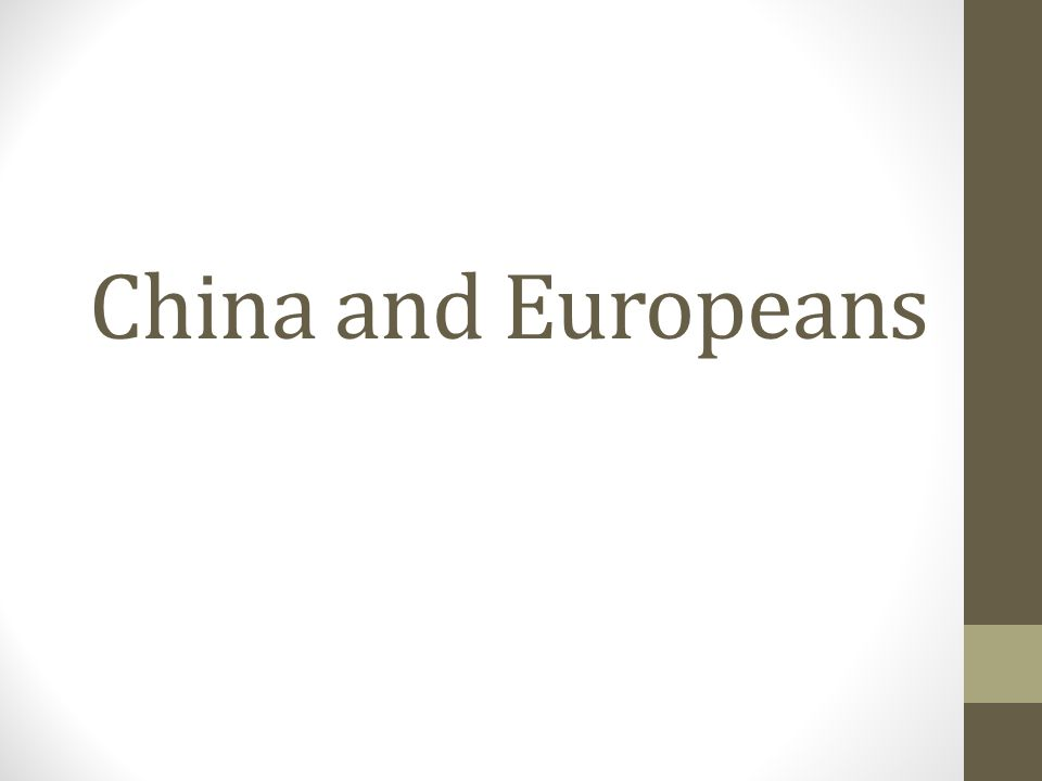 China and Europeans
