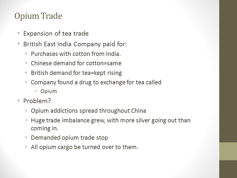 Opium Trade Expansion of tea trade