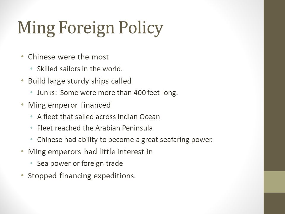Ming Foreign Policy Chinese were the most