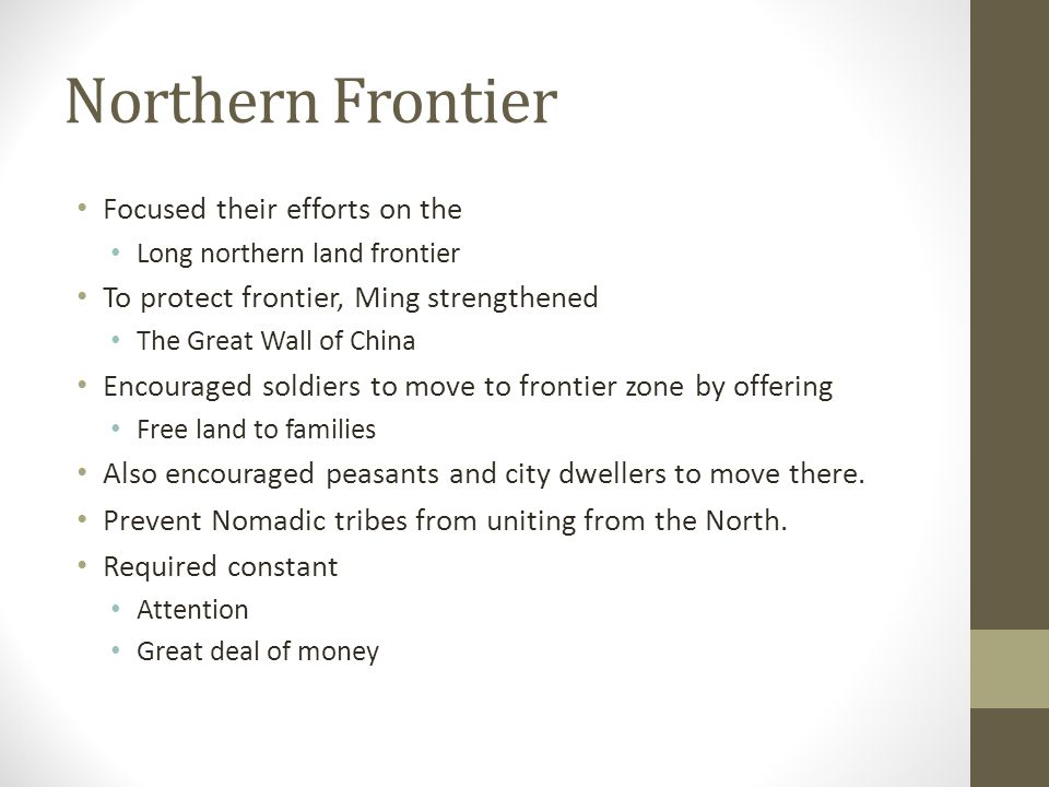 Northern Frontier Focused their efforts on the