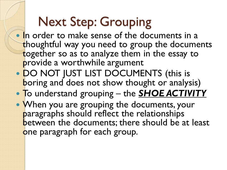 Next Step: Grouping