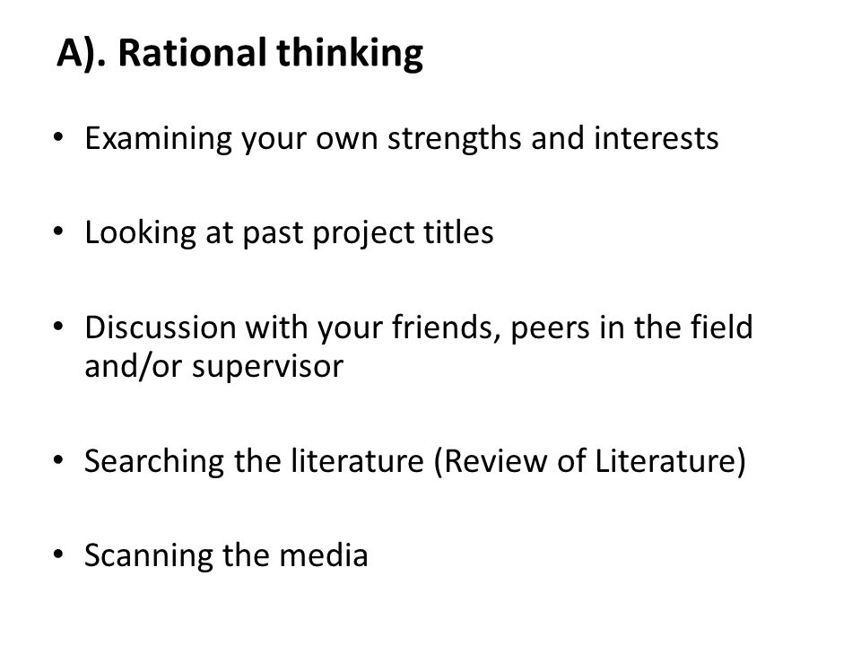 A). Rational thinking Examining your own strengths and interests