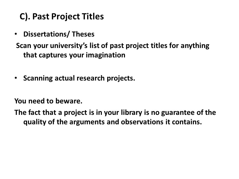 C). Past Project Titles Dissertations/ Theses
