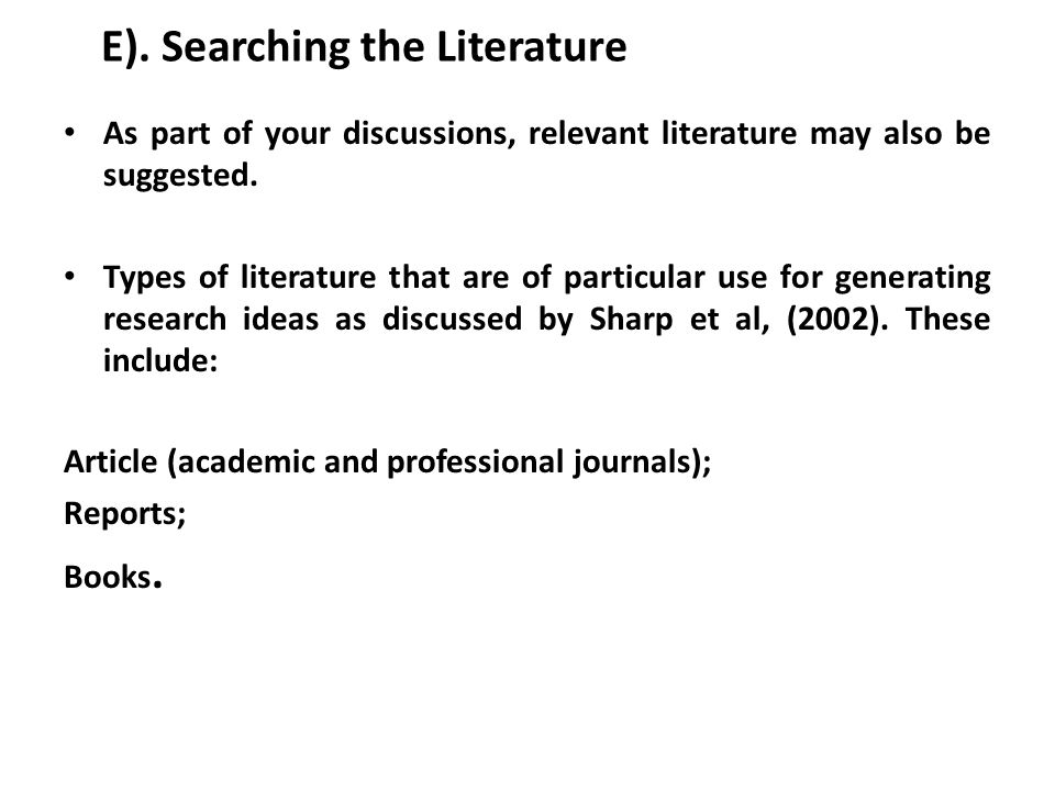 E). Searching the Literature
