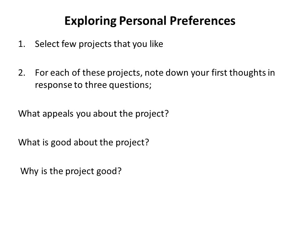 Exploring Personal Preferences