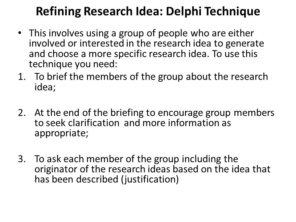 Refining Research Idea: Delphi Technique
