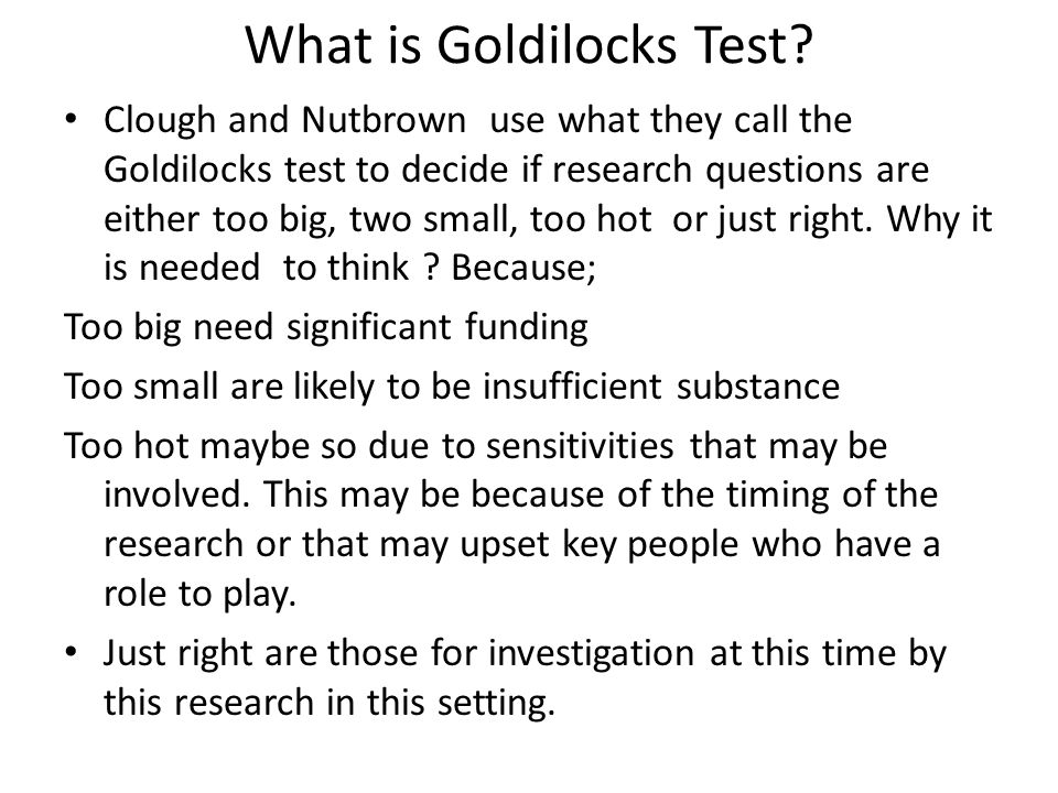 What is Goldilocks Test