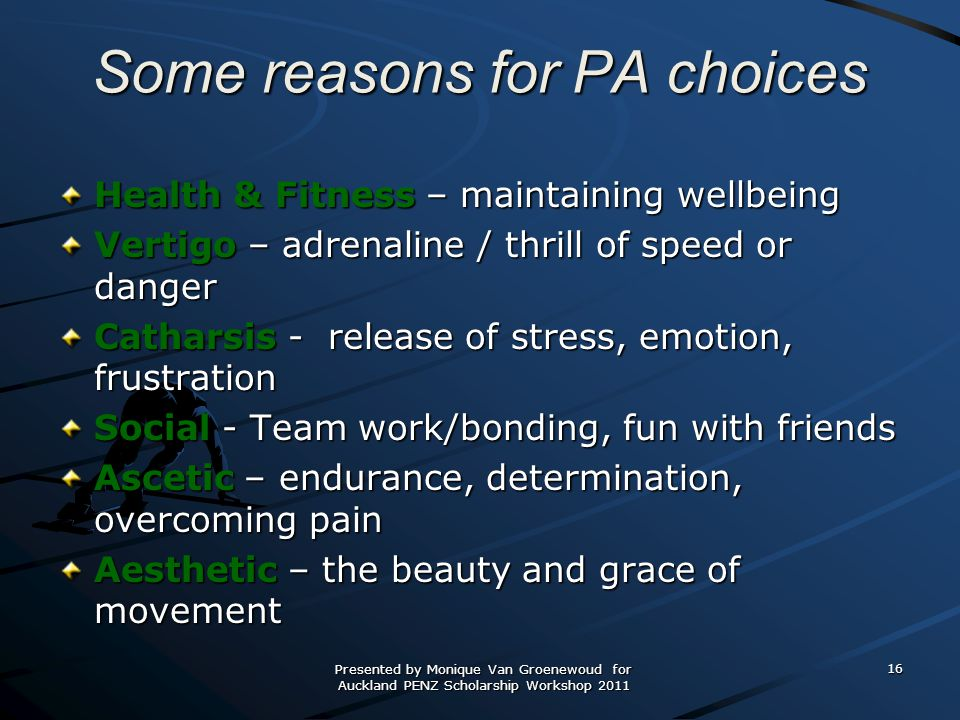 Some reasons for PA choices
