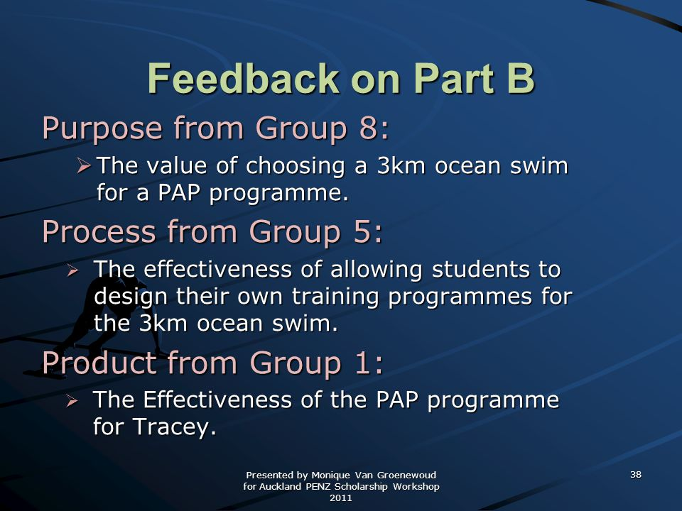 Feedback on Part B Purpose from Group 8: Process from Group 5: