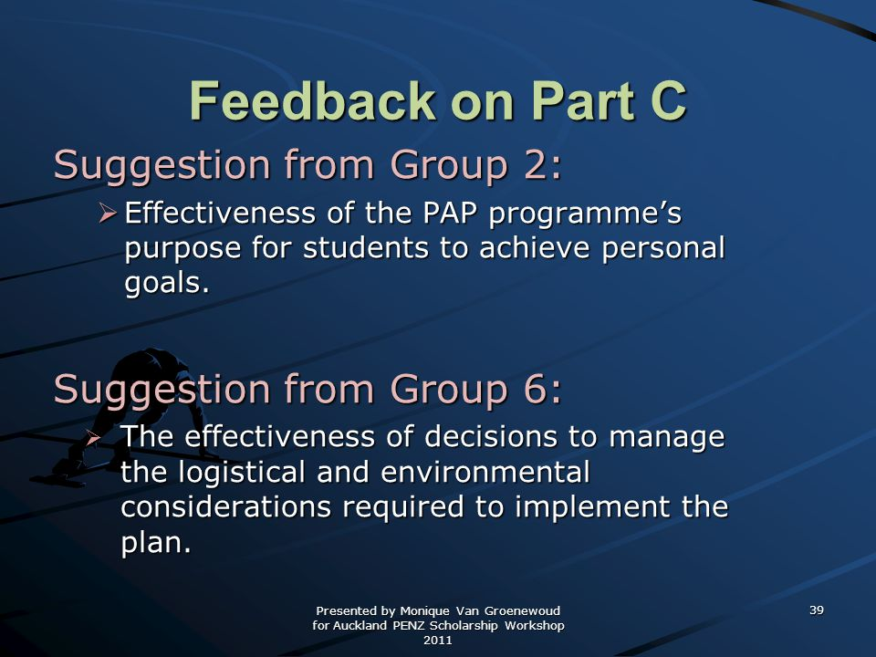 Feedback on Part C Suggestion from Group 2: Suggestion from Group 6: