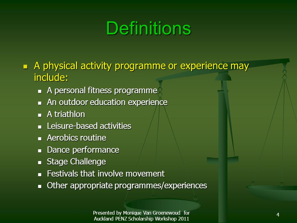 Definitions A physical activity programme or experience may include: