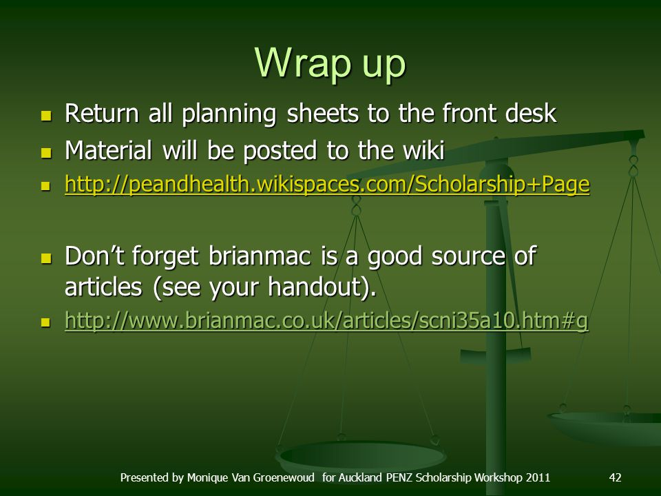 Wrap up Return all planning sheets to the front desk