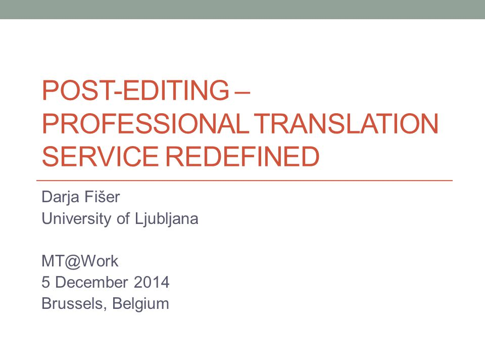Post-Editing – Professional translation service redefined