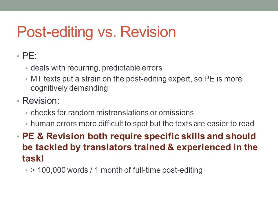 Post-editing vs. Revision