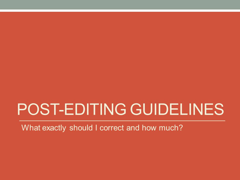 post-editing guidelines