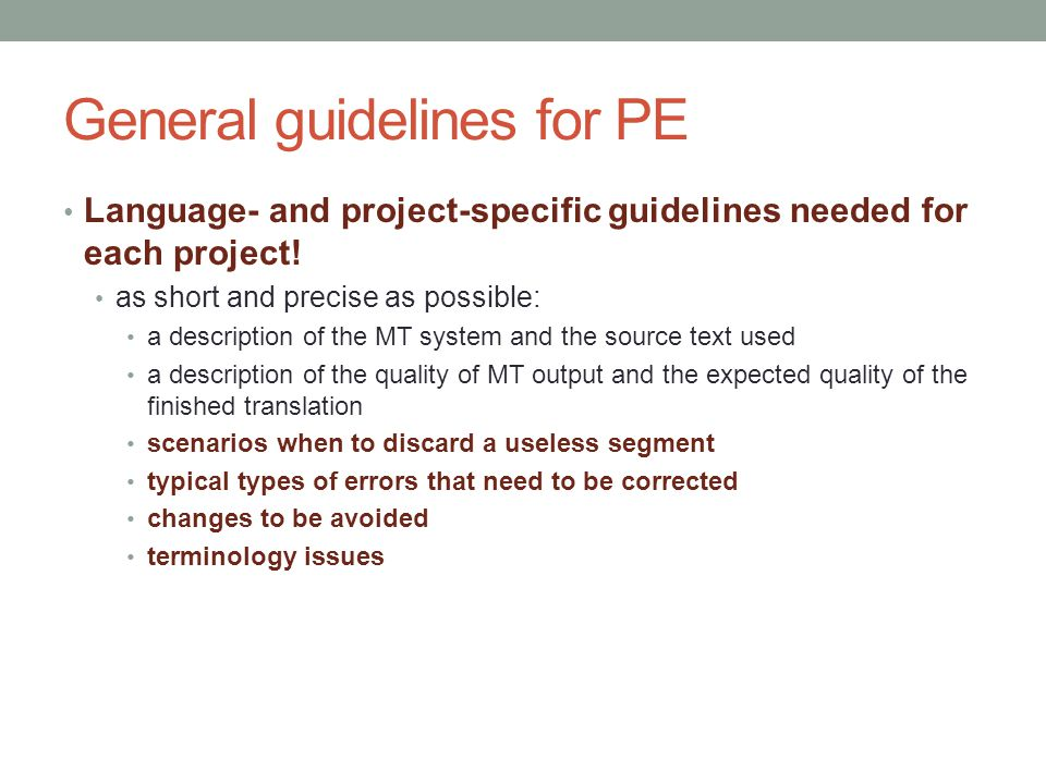 General guidelines for PE