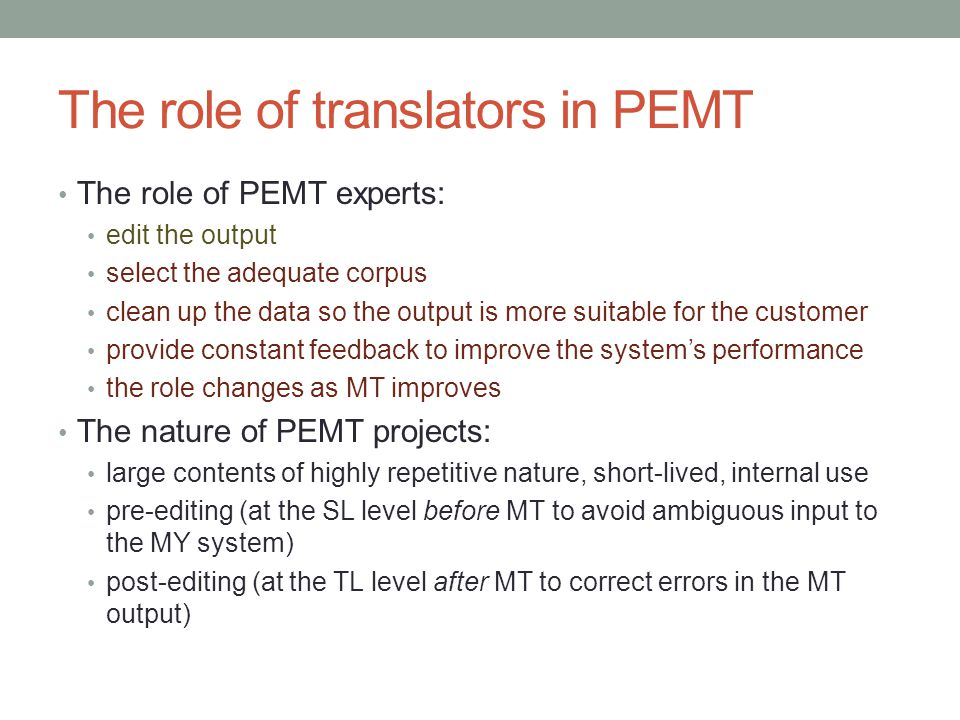 The role of translators in PEMT