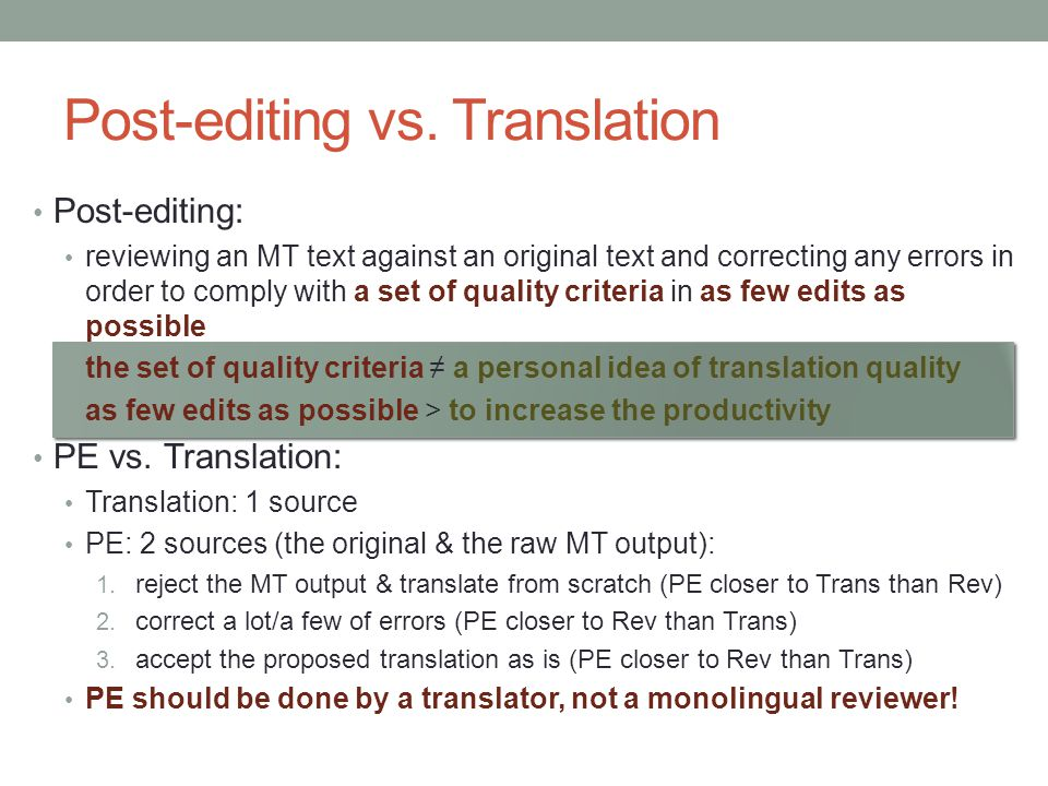 Post-editing vs. Translation