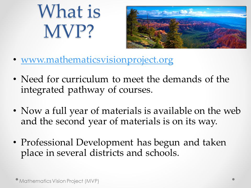 What is MVP www.mathematicsvisionproject.org