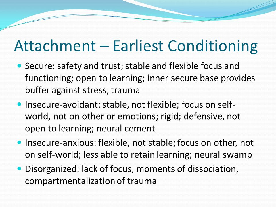 Attachment – Earliest Conditioning