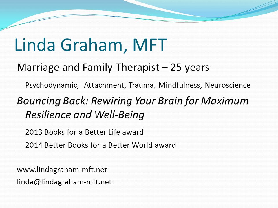 Linda Graham, MFT Marriage and Family Therapist – 25 years
