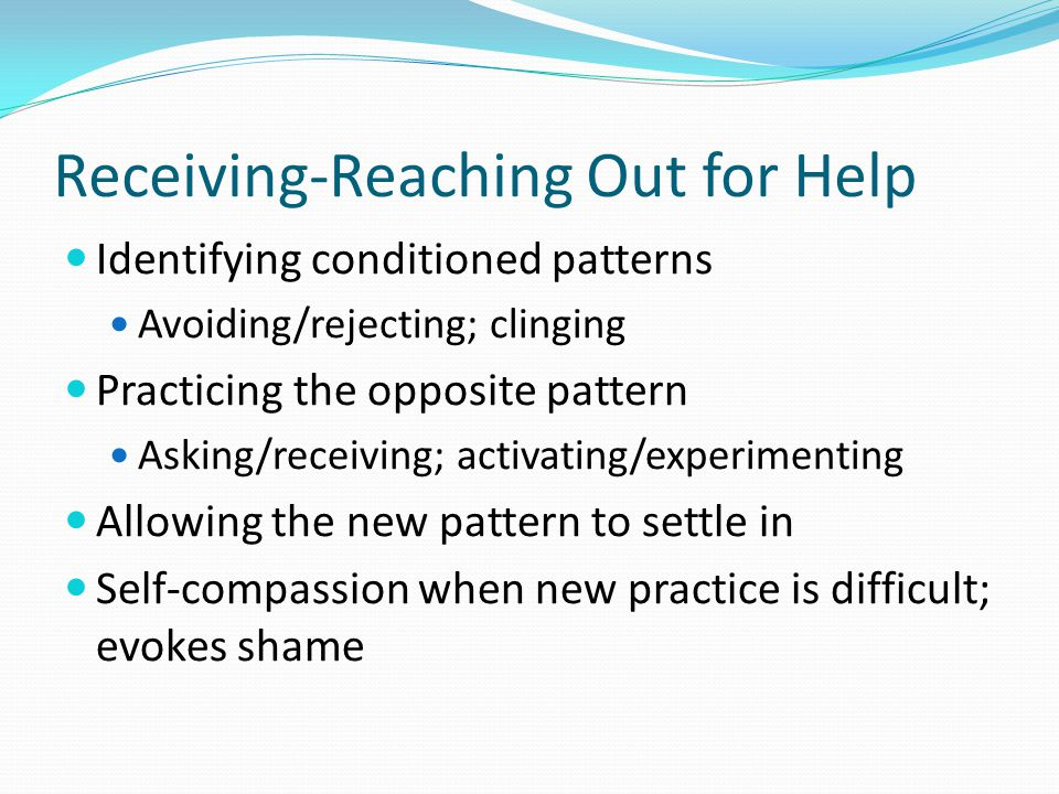 Receiving-Reaching Out for Help