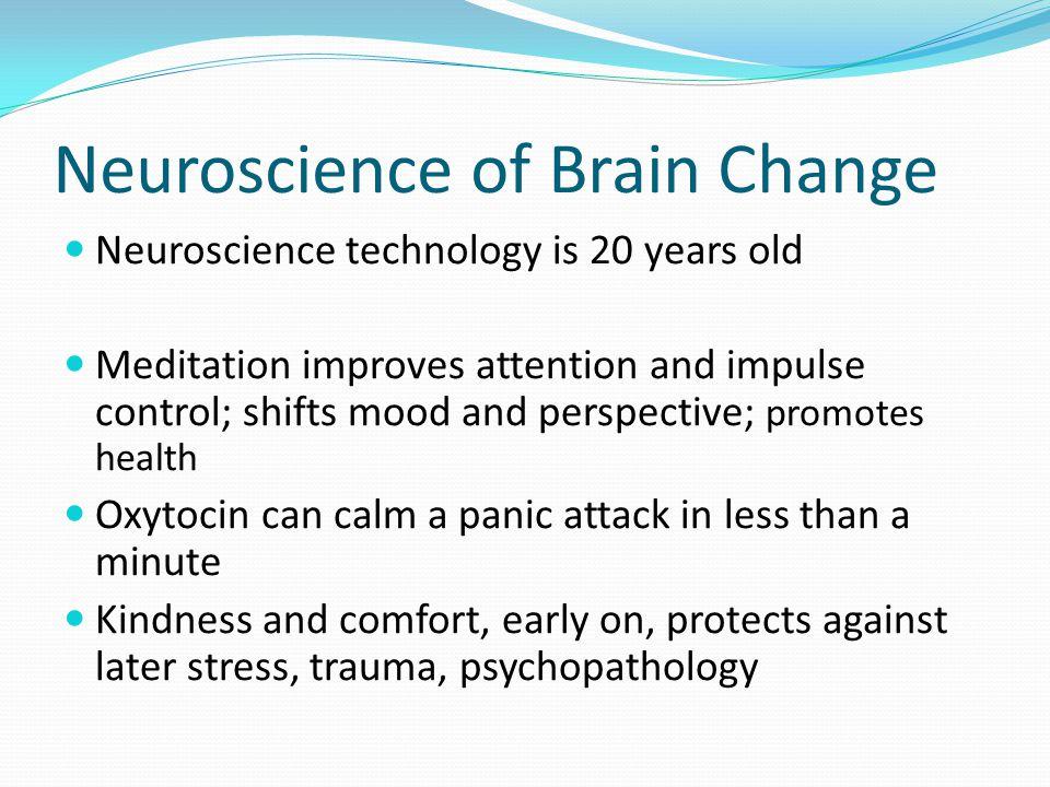 Neuroscience of Brain Change