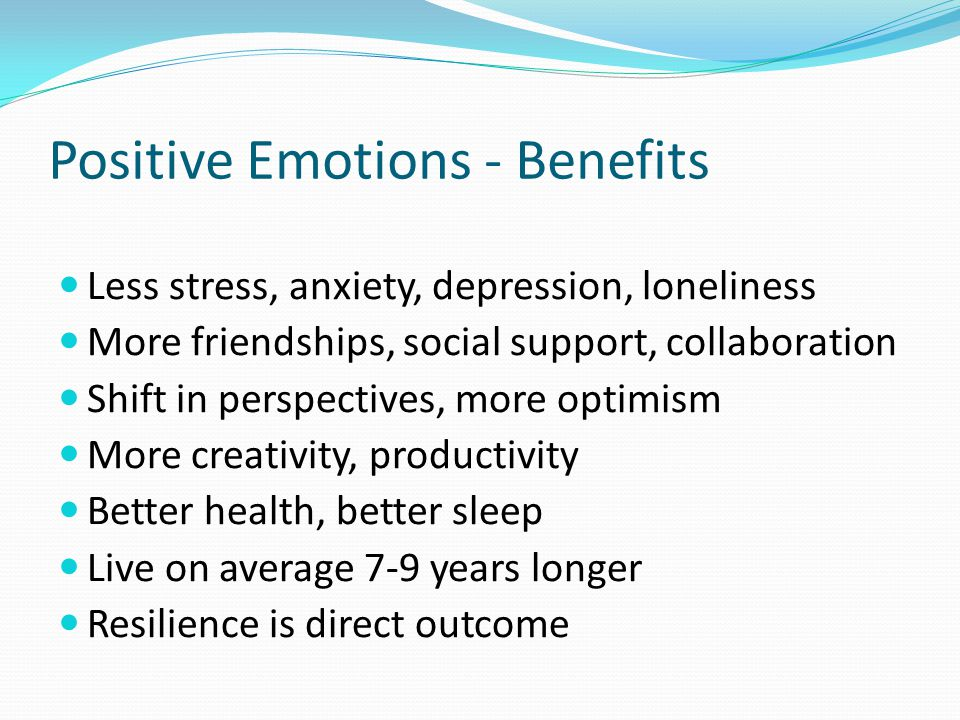 Positive Emotions - Benefits