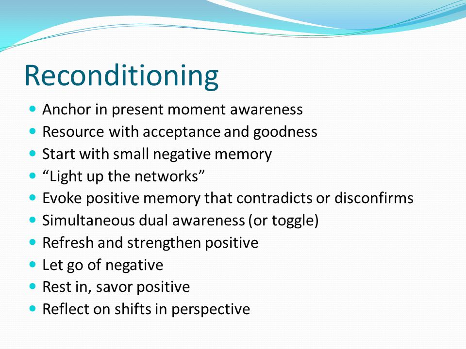 Reconditioning Anchor in present moment awareness